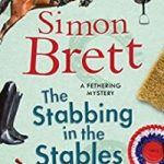 The Stabbing in the Stables by Simon Brett