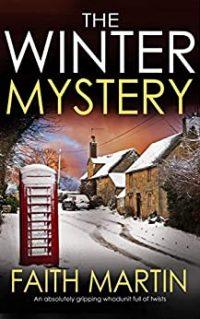 The Winter Mystery by Faith Martin