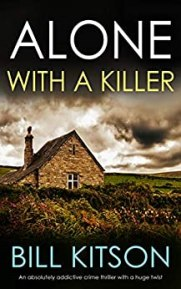 Alone with a Killer by Bill Kitson