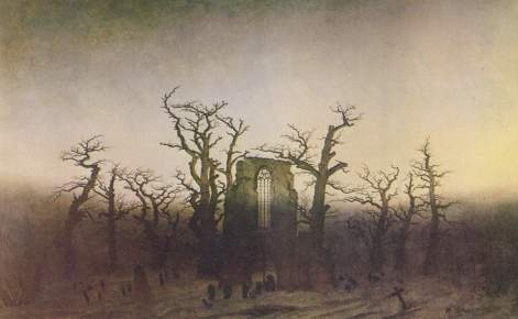 Caspar Friedrich - The Abbey in the Oakwood (1810) (image from Wikipedia)