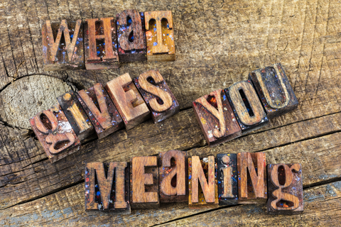 What gives you meaning message