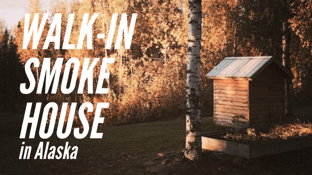 Walk in smoke house alaska robert forto