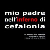 MIO PADRE NELL'INFERNO DI CEFALONIA