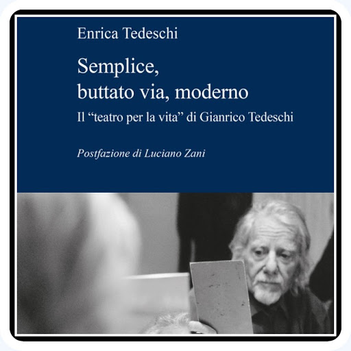 Semplice, buttato via, moderno - Biografia di Gianrico Tedeschi