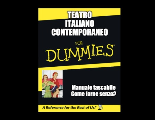 Teatro Italiano contemporaneo for dummies su QuanteScene!