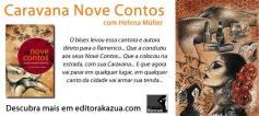 Sobre a Caravana Nove Contos: http://migre.me/frgv1
