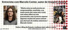Conheça mais sobre o autor. Link para entrevista: http://migre.me/fwA4b