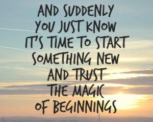 July 1 – New Beginnings