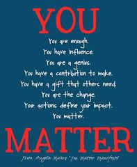 August 3 – You Really Matter
