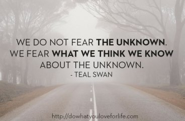 May 24 – Should We Fear or Welcome The Unknown?