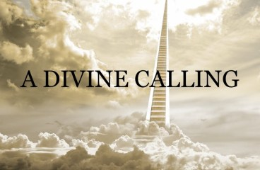 August 15 – What Is Your Divine Calling?