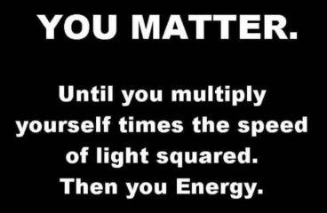 August 6 – You Matter! You Energy!