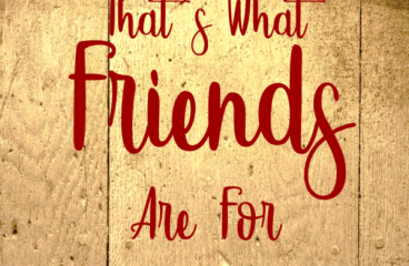 Nov 9 – That's What Friends Are For