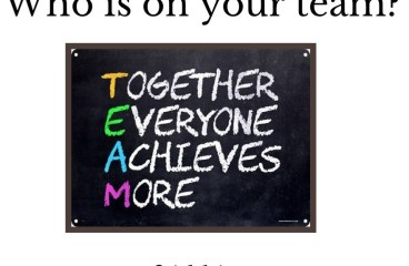 Jan 9 – T.E.A.M – Together Everyone Achieves More