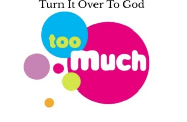 July 28 – It's Too Much