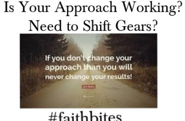 January 15 – Changing Your Approach