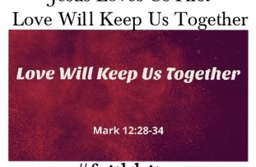 February 14 – Love Is What Keeps Us Together!