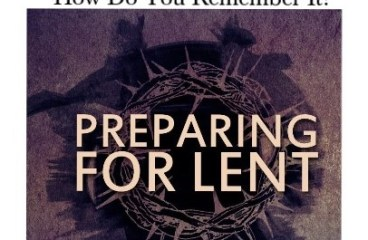 February 16 – Time to Prepare for Lent