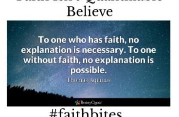 March 19 – Faith Isn't Quantifiable. Believe!