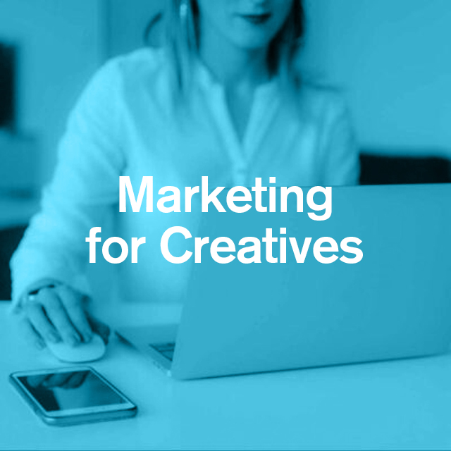 Marketing for Creatives