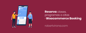 Reserva clases, programas o citas -Woocommerce Booking