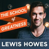 school-of-greatness-lewis-howes