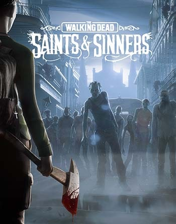 The Walking Dead: Saints and Sinners Torrent Download