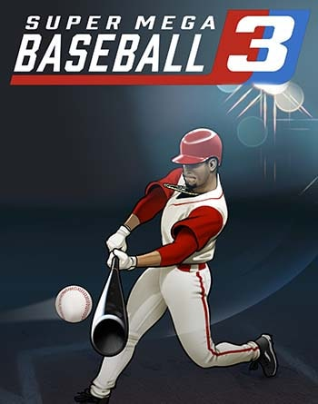 Super Mega Baseball 3 Torrent Download