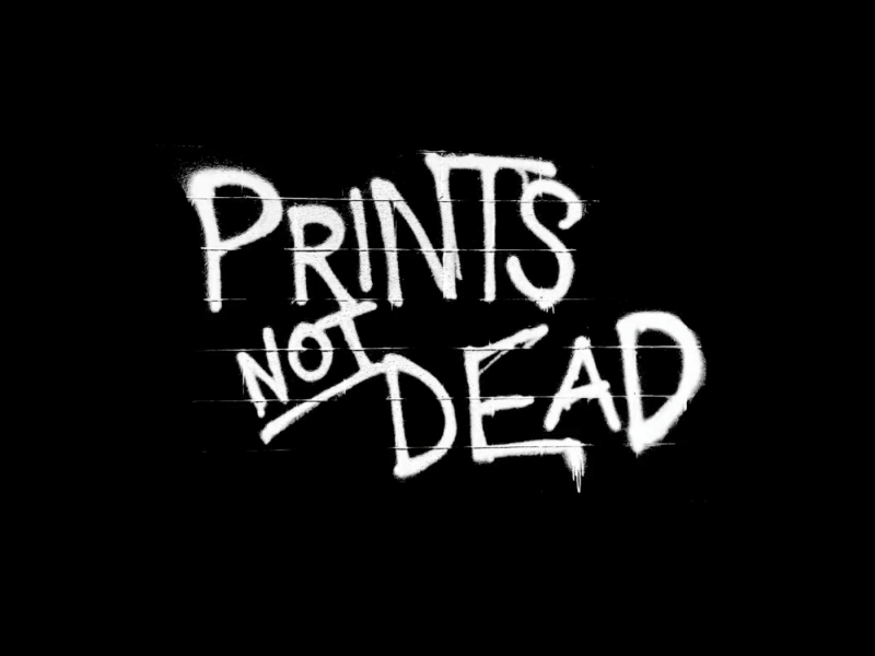 Print's Not Dead – February 2015 Production Video