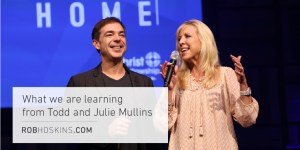 What We Are Learning From Todd and Julie Mullins