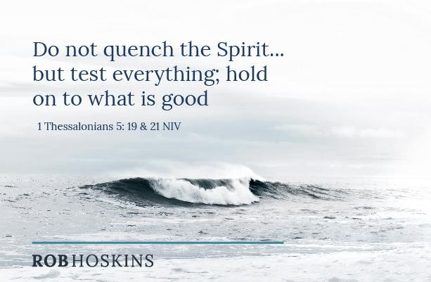 do not quench the spirit