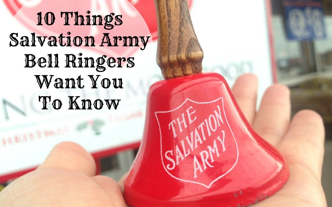 10 Things Salvation Army Bell Ringers Want You To Know