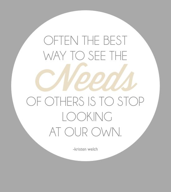 Kristen Welch Quote on seeing need