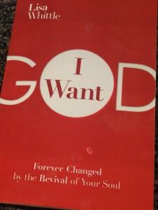 I Want God by Lisa Whittle