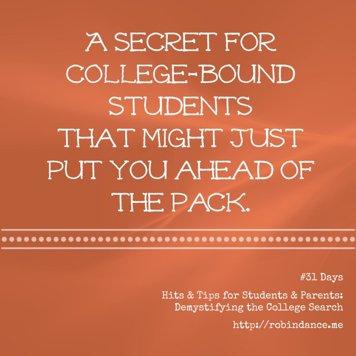 A secret for college-bound students