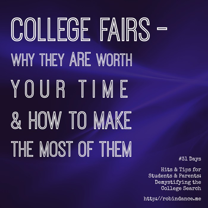 College Fairs - Why the ARE worth your time and how to make the most of them - A Guide for Parents of College-bound Children by Robin Dance