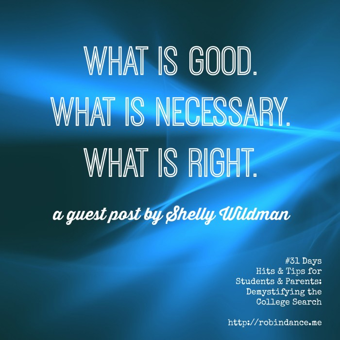 College advice for parents and students - a guest post by Shelly Wildman - Robin Dance - 31Days