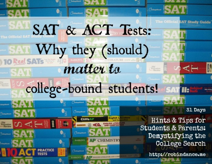 SAT and ACT - Why these tests matter