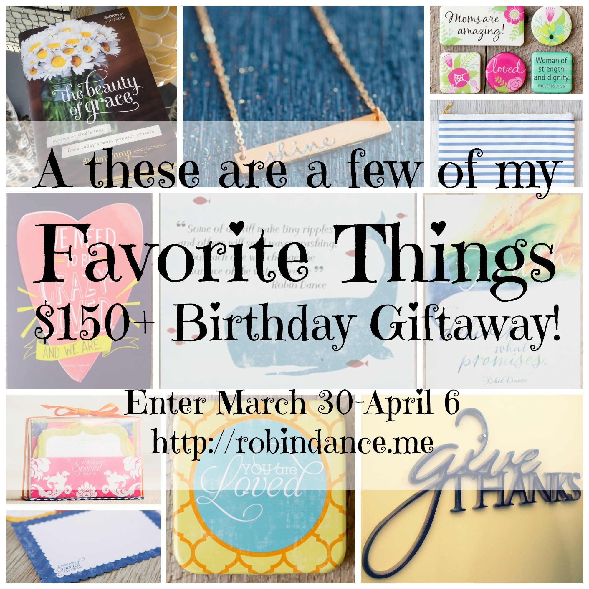 A These Are A Few Of My Favorite Things 150 Giveaway