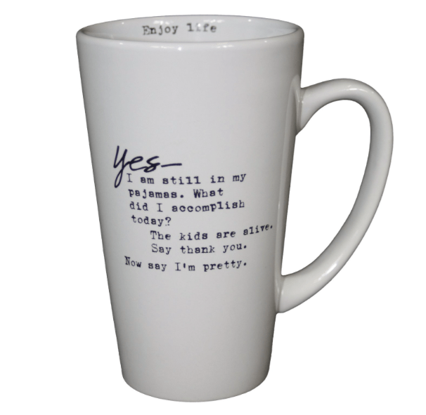 Yes--I am still in my pajamas mug