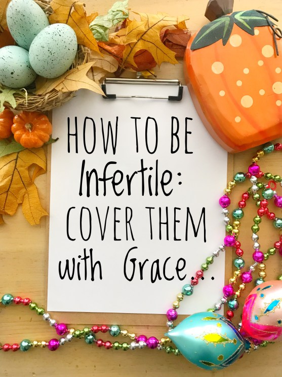 How To Be Infertile: Grace