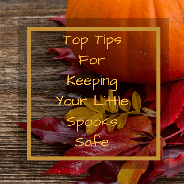 Tricks for Keeping Your Little Spooks Safe