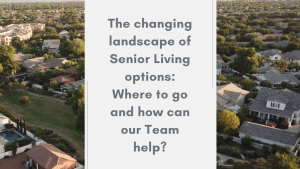 Read more about the article The Changing landscape of Senior Living