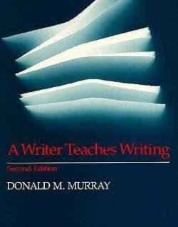 book cover: A Writer Teaches Writing