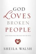 God Loves Broken People