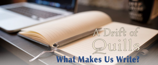 Guest author H.M. Clarke joins A Drift of Quills as we talk about what makes us write.