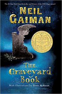 The Graveyard Book, by Neil Gaiman