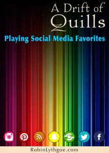 "A Drift of Quills answers the burning question, ""What is our favorite social media outlet and why?"""