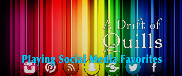 """A Drift of Quills answers the burning question, """"What is our favorite social media outlet and why?"""""""
