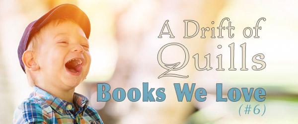 Books We Love #6